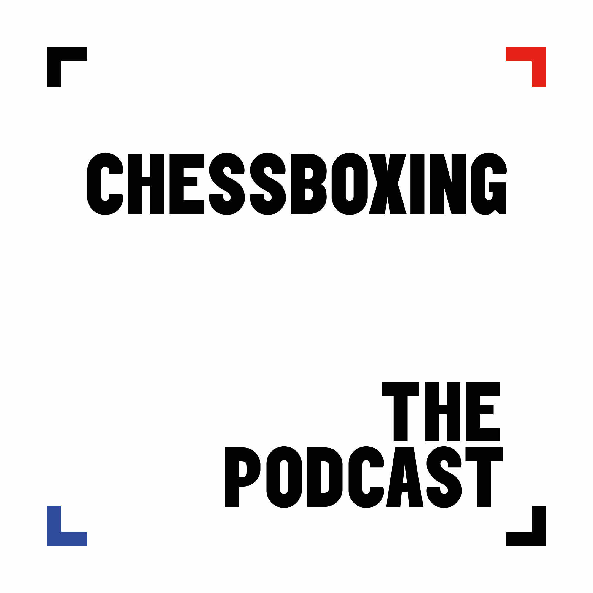 The Chessboxing Podcast
